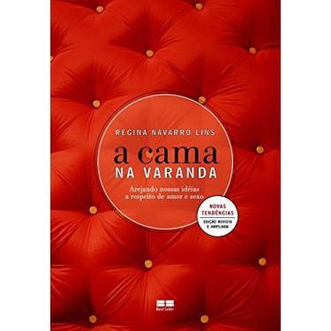 A Cama na Varanda - Ed. Revista e Ampliada - Lins, Regina Navarro - 9788576841869