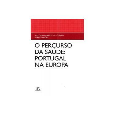 Percurso Da Sude: Portugal Na Europa, O - Capa Dura - 9789724047096