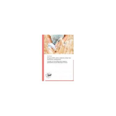 Imagem de Livro - Dispositifs Intra-Uterins Chez Les Femmes Nullipares = Dispositifs Intra-Uta(c)Rins Chez Les Femmes Nullipares [French]