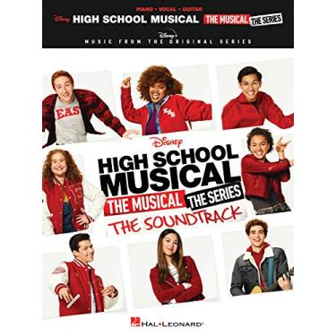 High School Musical: The Musical: The Series: The Soundtrack - Piano/Vocal/Guitar Songbook: Music from the Disney+ Original Series
