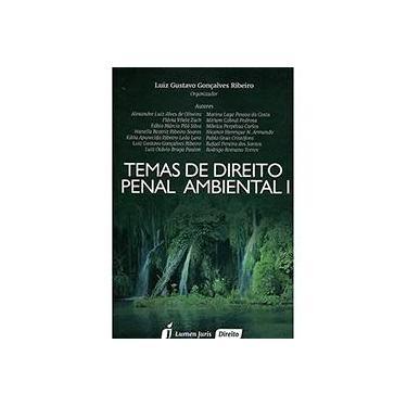 Temas de Direito Ambiental - Vol. I - Ribeiro, Luiz Gustavo Gonçalves - 9788584403332