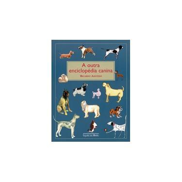 A Outra Enciclopédia Canina - Azevedo, Ricardo - 9788574060033