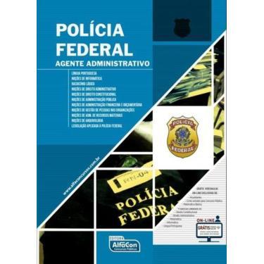 Polícia Federal - Agente Administrativo - Equipe Alfacon - 9788583392446