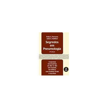 Segredos em Pneumologia - Polly E. Parsons, John E. Heffner - 9788536303772