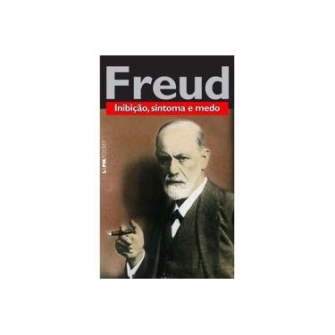 Inibição, Sintoma e Medo - Bolso - Sigmund Freud - 9788525437334