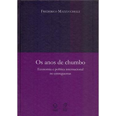 Anos De Chumbo, Os - Capa Dura - 9788571399631
