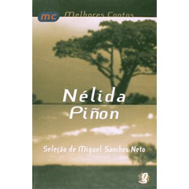 Melhores Contos Nélida Piñon - Piñon, Nélida - 9788526020740