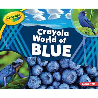 Crayola ® World of Blue