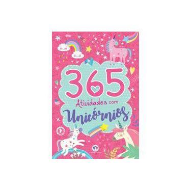 365 Atividades com Unicórnios - Ciranda Cultural - 9788538089797