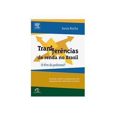 Transferências de Renda No Brasil - o Fim da Pobreza? - Rocha, Sonia - 9788535271324
