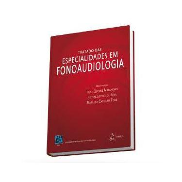 Tratado Das Especialidades Em Fonoaudiologia - Vários Autores - 9788527726412