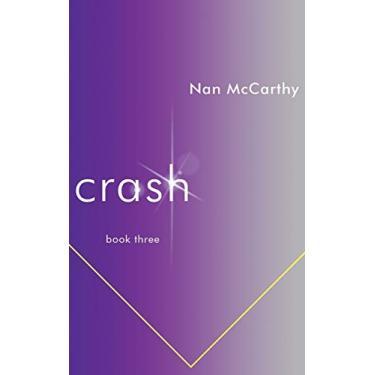 Crash: Book Three (3)