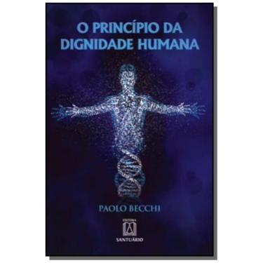Principio Da Dignidade Humana, O - Paolo Becchi - 9788536902937