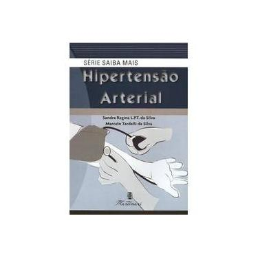 Hipertensão Arterial - Série Saiba Mais - Silva - 9788581160177