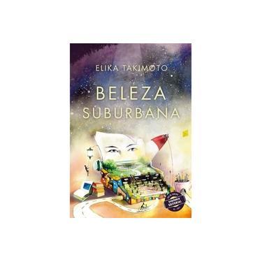 Beleza Suburbana - Takimoto, Elika - 9788551804735