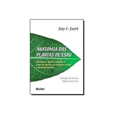 Anatomia das Plantas de Esau - Capa Comum - 9788521207122