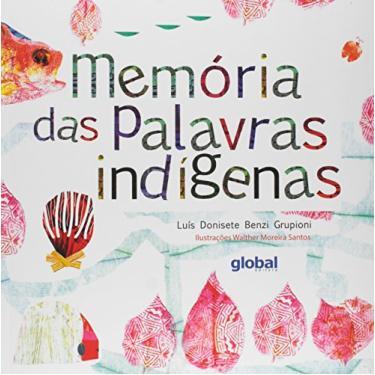 Memórias das Palavras Indígenas - Capa Comum - 9788526020436