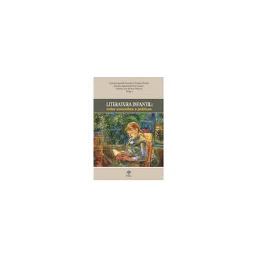 Imagem de Literatura Infantil: Entre Conceitos e Práticas