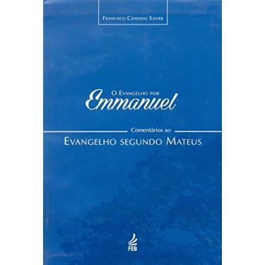O Evangelho por Emmanuel - Capa Comum - 9788573289206