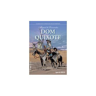 Dom Quixote - Série Clássicos da Literatura em Quadrinhos - Capa Brochura - Miguel De Cervantes - 9788525433633
