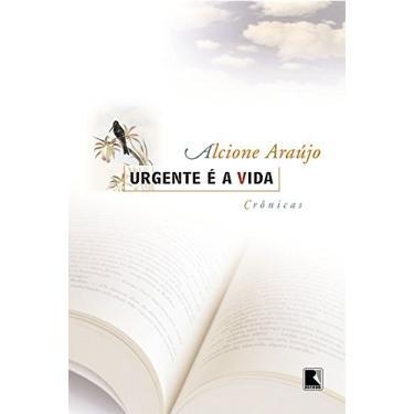 Urgente É a Vida - Araujo, Alcione - 9788501070142