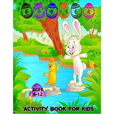 Imagem de Easter Activity Book For Kids: Include Featuring easter coloring, I spy, mazes, bunny counting, color by number, box game and so much more