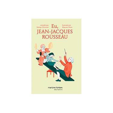 Eu, Jean Jacques Rouseeau - Chirouter, Edwige - 9788580631470