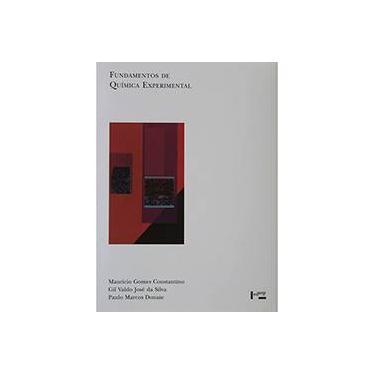 Fundamentos De Quimica Experimental - Gil Valdo Jose Da Silva, Mauricio Gomes Constantino, Paulo Marcos Donate - 9788531407574