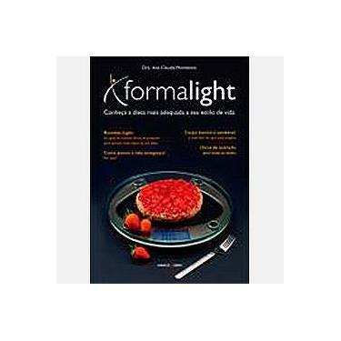Forma Light - Conheça a Dieta Mais Adequada a seu Estilo de Vida - Montezino, Ana Claudia - 9788527904001