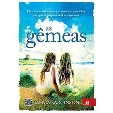 As Gêmeas - Saskia Sarginson - 9788581633879