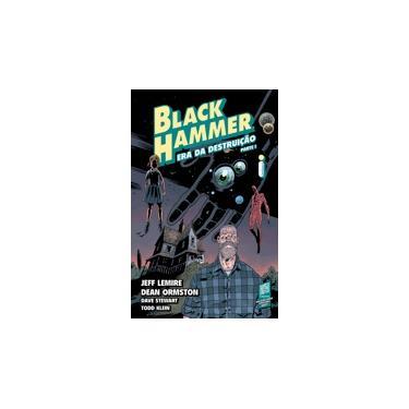 Black Hammer 3. Era Da Destruição - Parte 1 - Jeff Lemire - 9788551004579