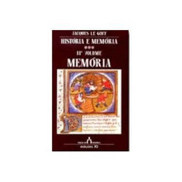 História e Memória. Memória - Volume 02 - Capa Comum - 9789724410289