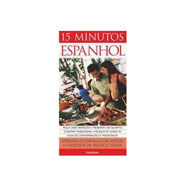 15 Minutos Espanhol - Ana Bremon - 9788574026435