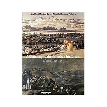 Imagem de Livro A Construcao Da Narrativa Historica - Unifesp