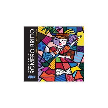 Contando A Arte de Romero Britto - 2ª Ed. 2014 - D'ambrosio, Oscar - 9788526020412