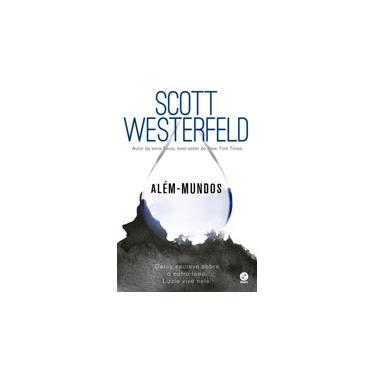 Além - Mundos - Scott Westerfeld - 9788501107572