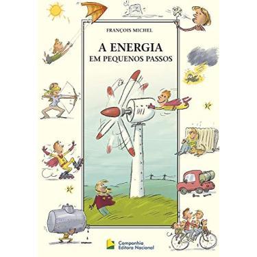 A Energia Em Pequenos Passos - Michel, François - 9788504017519
