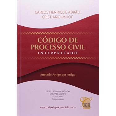 Código de Processo Civil Interpretado - Capa Comum - 9788578741334