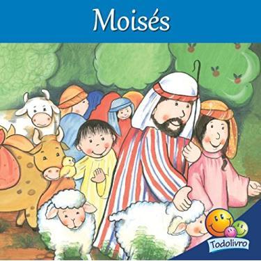 Moises - Coleção Histórias da Bíblia