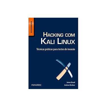 Hacking Com Kali Linux: Técnicas Práticas para Testes de Invasão - Diversos - 9788575223956