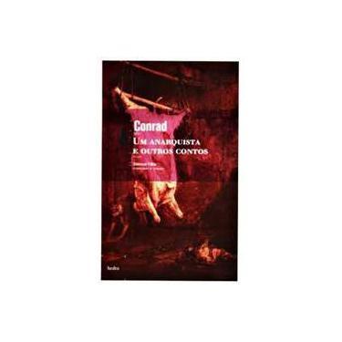 Um Anarquista e Outros Contos - Livro de Bolso - Conrad Joseph - 9788577151110