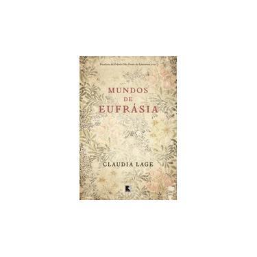 Mundos de Eufrasia - Lage, Claudia - 9788501083357
