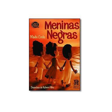 Meninas negras - Madu Costa - 9788571605183