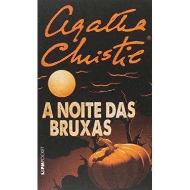 A Noite Das Bruxas - Col. L&Pm Pocket - Christie, Agatha - 9788525431585