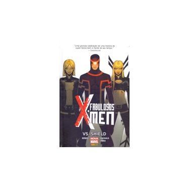 Fabuloso X-Men Vs Shield - Brian Michael Bendis - 9788542610598
