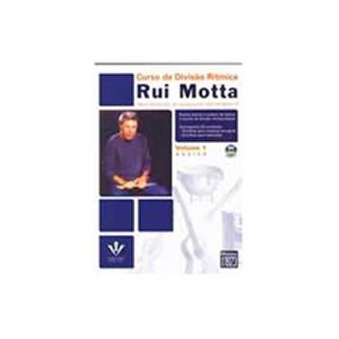 Curso de Divisão Rítmica - Motta, Rui - 9788574071633