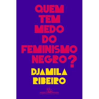 Quem Tem Medo Do Feminismo Negro? - Ribeiro,djamila - 9788535931136
