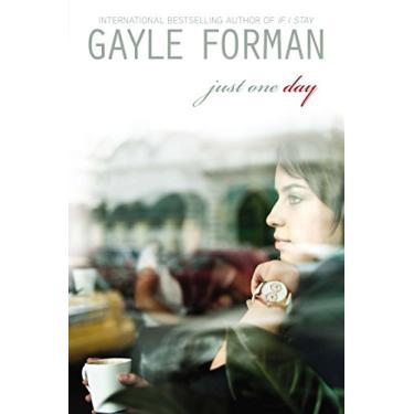 Just One Day - Gayle Forman - 9780525425915