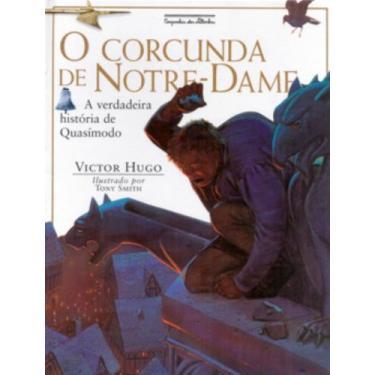 O Corcunda de Notre-dame - Hugo, Victor - 9788585466947
