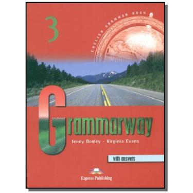 Grammarway. Student's book. With key. Per le Scuole superiori: Grammarway 3 Student's Book with answers - Jenny Dooley - 9781842163672